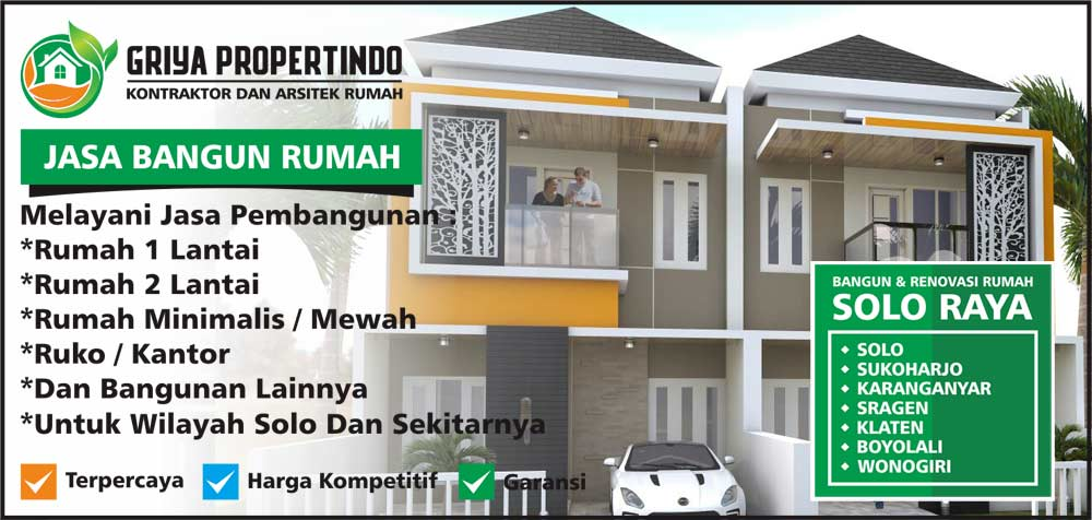Jasa Kontraktor Rumah Mewah di Area Solo Surakarta